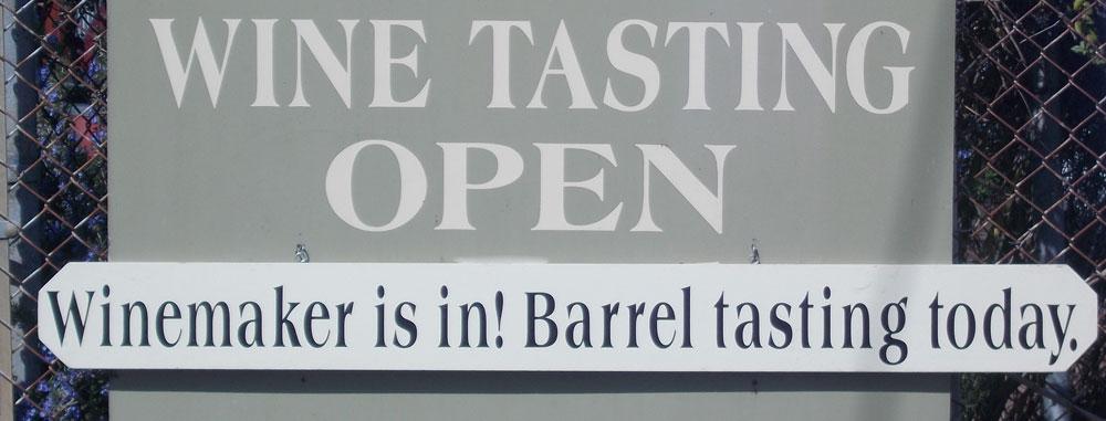Wine Tasting Open. Winemaker is in! Barrel Tasting Today