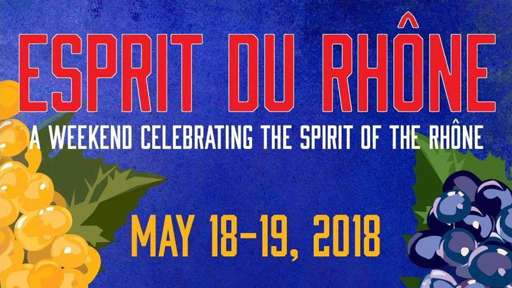 Sign for Esprit du Rhone, a weekend of celebrating the spirit of the Rhone, May 18-19, 2018